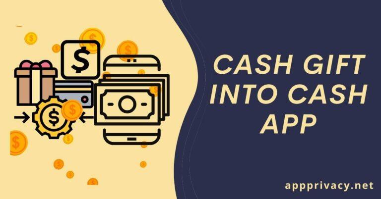 cash gift into cash app