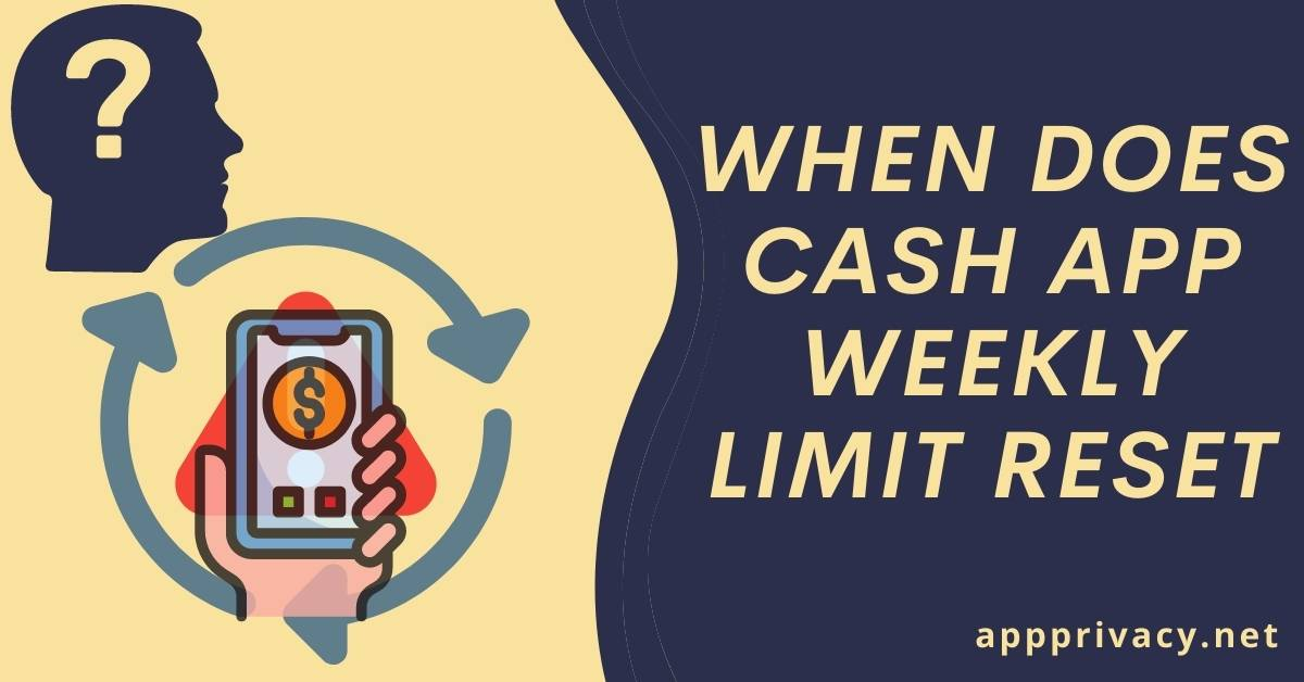 when does cash app weekly limit reset